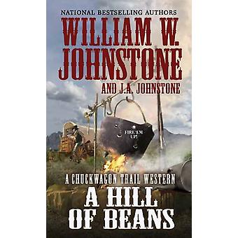 Hill of Beans by William W Johnstone