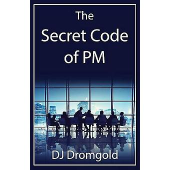 The Secret Code of PM by Dromgold & DJ