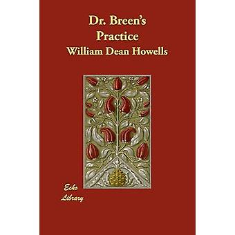 Dr. Breens práctica por Howells & William Dean