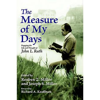 The Measure of My Days by Miller & Reuben & Z