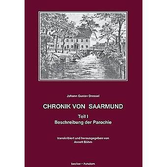 Chronik von Saarmund Teil IDie Parochie by Dressel & Johann Gustav