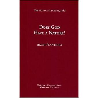 Does God Have a Nature? by Alvin Plantinga - 9780874621457 Book