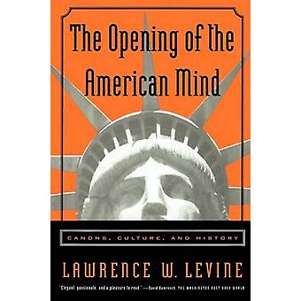 The Opening of the American Mind by Levine