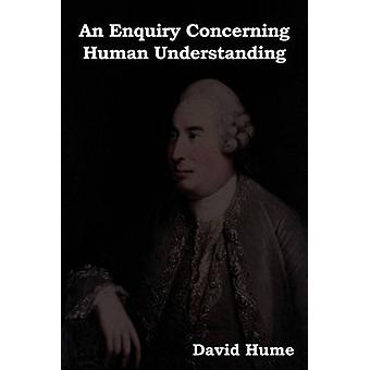An Enquiry Concerning Human Understanding by Hume & David