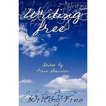 Writing Free by Staunton & Irene