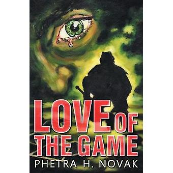 Love of the Game by Novak & Phetra H.
