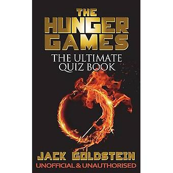 The Hunger Games  The Ultimate Quiz Book by Goldstein & Jack