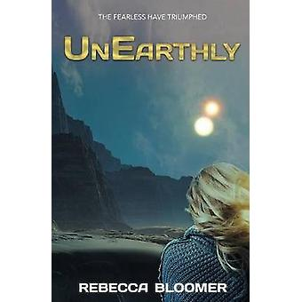UnEarthly by Bloomer & Rebecca