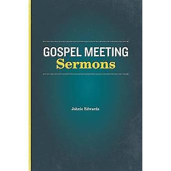 Gospel Meeting Sermons by Edwards & Johnie