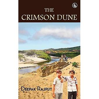 The Crimson Dune by Rajput & Deepak