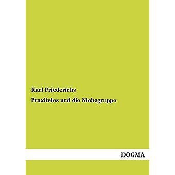 Praxiteles und die Niobegruppe by Friederichs & Karl
