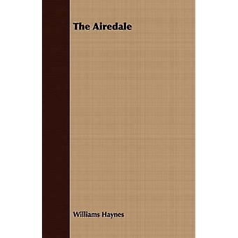 The Airedale by Haynes & Williams & Samuel