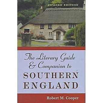 Le Guide littéraire et Compagnon du sud de l'Angleterre (2ème édition révisée
