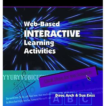 Web Based Interactive Learning Activities by Dave Arch - 978087425619