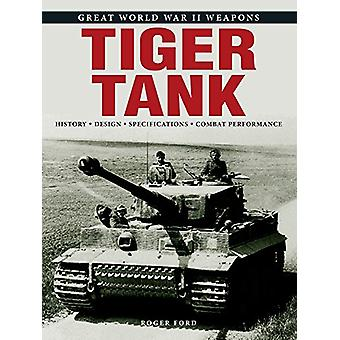 Tiger Tank by Tiger Tank - 9781782746812 Book