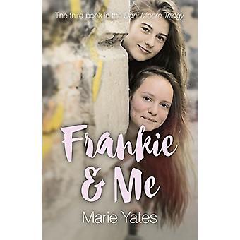 Frankie & Me - Den tredje boken i Dani Moore Trilogien av Marie Y