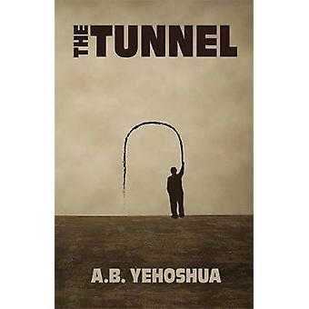 Der Tunnel von A.B. Yehoshua - 9781912600038 Buchen