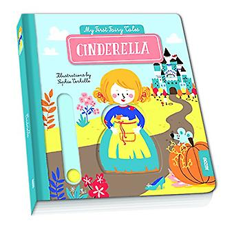 My First Pull the Tab Fairy Tales - Cinderella by Auzou Publishing -