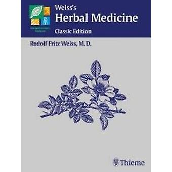Weiss's Herbal Medicine (Classic ed) by R. F. Weiss - 9783131293817 B