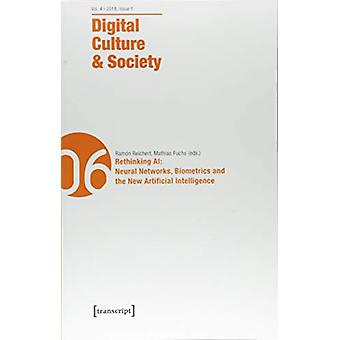 Digital Culture & Society (Dcs) - Vol. 4 - Issue 1/2018 - Rethinki