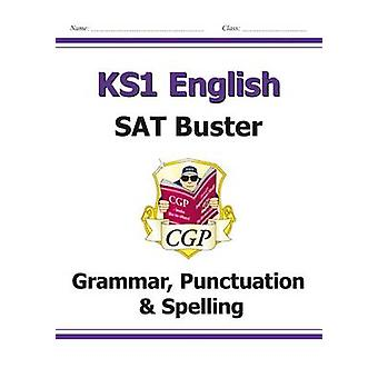 KS1 English SAT Buster Grammar Punctuation  Spelling for the 2021 tests by CGP Books