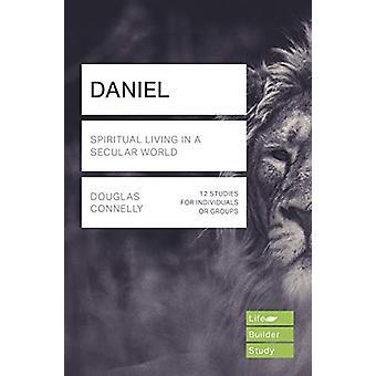 Daniel (Lifebuilder Study Guides) - Spiritual Living in a Secular Worl