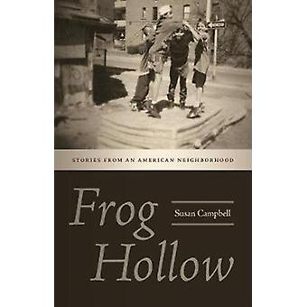 Frog Hollow by Susan Campbell
