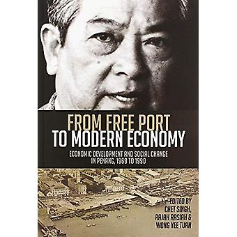 From Free Port to Modern Economy - Economic Development and Social Cha
