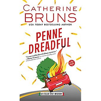Penne Dreadful by Catherine Bruns - 9781492684251 Book