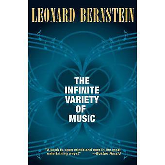 The Infinite Variety of Music by Leonard Bernstein - 9781574671643 Bo