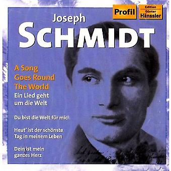 Joseph Schmidt - A Song Goes Round the World [CD] USA import