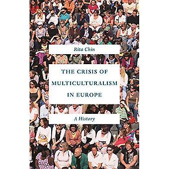 De Crisis van het multiculturalisme in Europa: een geschiedenis