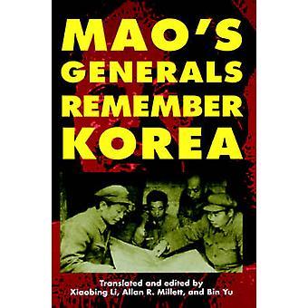 Mao's Generals Remember Korea by Xiaobing Li - 9780700610952 Book