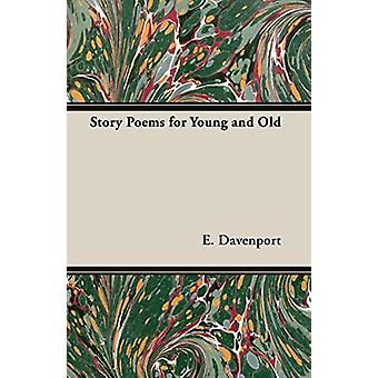 Story Poems for Young and Old by E. - Davenport - 9781406789805 Book