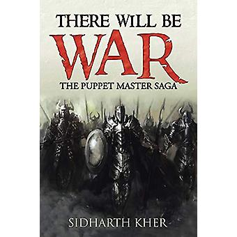 There Will Be War by Sidharth Kher - 9781482817829 Book