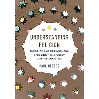 Understanding Religion by Paul Michael Hedges