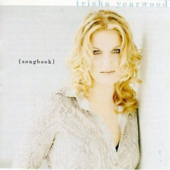 Trisha Yearwood - Songbook-a Collection of Hits [CD] USA import