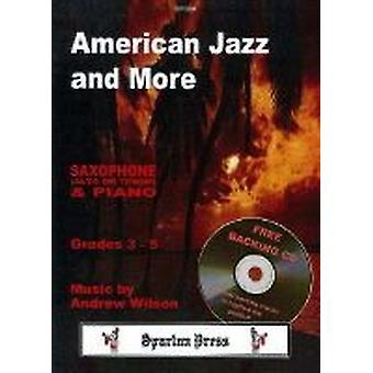 Amerikansk jazz och mer (Andrew Wilson) ALTO / BARITONE SAXOFON