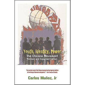 Youth Identity Power The Chicano Movement