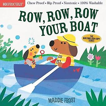 Indestructibles Row Row Row Your Boat Chew Proof  Rip Proof  Nontoxic  100 Washable Book for Babies Newborn Books Safe to Chew