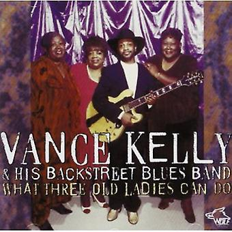 Vance Kelly - What Three Old Ladies Can Do [CD] USA import