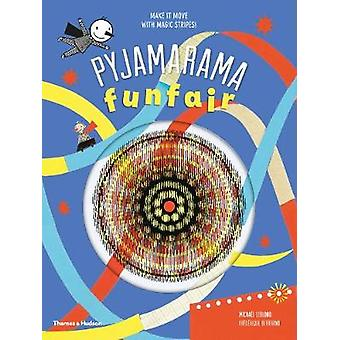 Pyjamarama - fête foraine par Michael Leblond - Frederique Bertrand - 978050