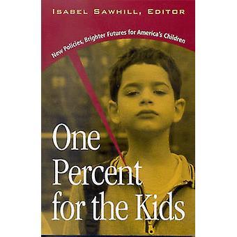 Één procent voor de kinderen - nieuw beleid - helderder Futures voor Amerika