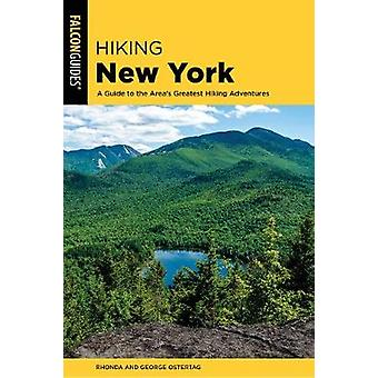 Hiking New York - A Guide To The State's Best Hiking Adventures by Rho