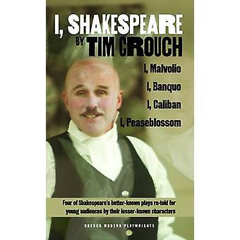 Eu - Shakespeare - quatro de Shakespeare mais conhecido joga re-disse para