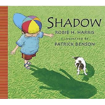 Shadow! by Robie H. Harris - Patrick Benson - 9781848779334 Book