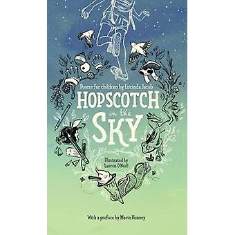 Hopscotch in the Sky by Lucinda Jacob - 9781910411933 Book