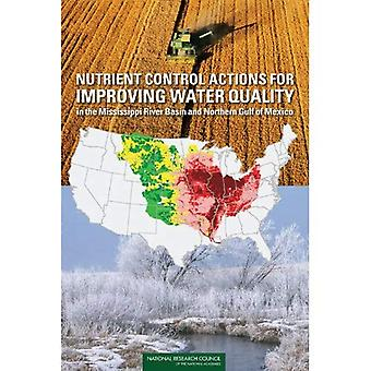 Nutrient Control Actions for Improving Water Quality in the Mississippi River Basin and Northern Gulf of Mexico