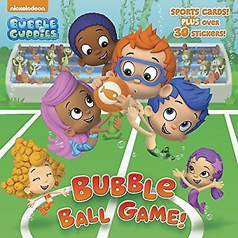 Bubble Ball-Spiel! (Bubble Guppies) (Pictureback(r))