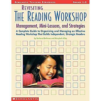 Revisiting the Reading Workshop: Managemen, Mini-Lessons, & Strategies